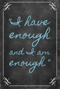 postergen-chalkboard-generator-i-have-enough-and-i-am-enough
